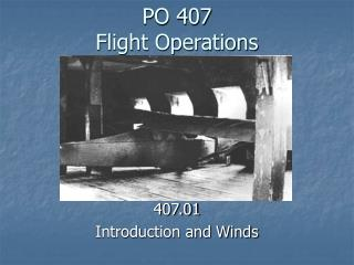PO 407 Flight Operations