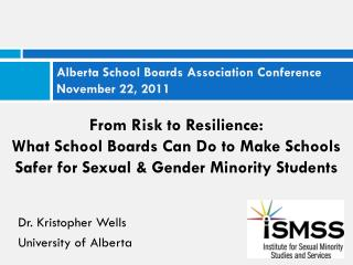 Alberta School Boards Association Conference November 22, 2011