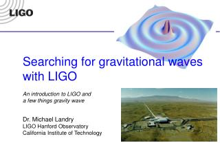 LIGO in 30 seconds