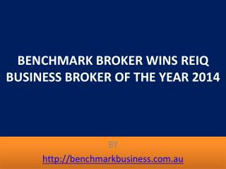 BENCHMARK BROKER WINS REIQ BUSINESS BROKER OF THE YEAR 2014