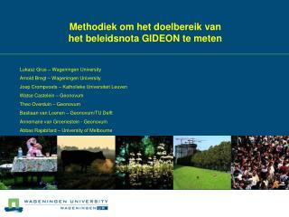 Methodiek om het doelbereik van  het beleidsnota GIDEON te meten
