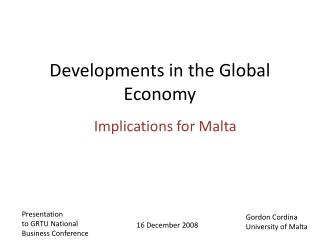 Developments in the Global Economy