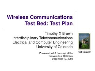 Wireless Communications  Test Bed: Test Plan