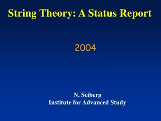 String Theory: A Status Report