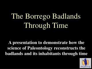 The Borrego Badlands Through Time