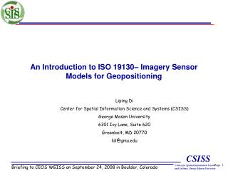 An Introduction to ISO 19130 – Imagery Sensor Models for Geopositioning