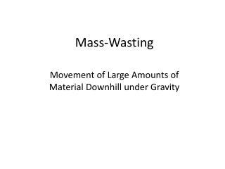 Mass-Wasting