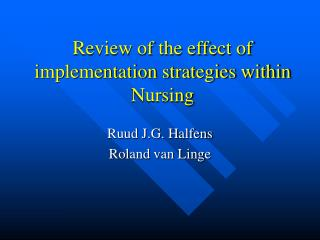 Review of the effect of implementation strategies within Nursing