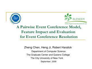 Zheng Chen, Heng Ji, Robert Haralick  Department of Computer Science