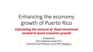Enhancing the economy growth of Puerto Rico