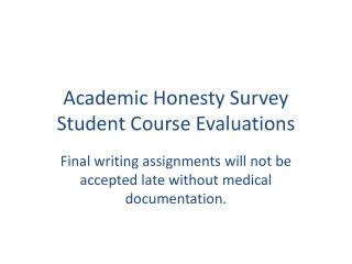 Academic Honesty Survey Student Course Evaluations