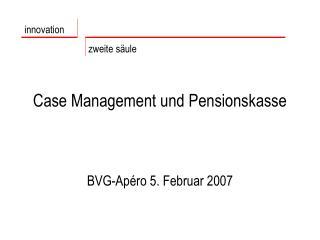 Case Management und Pensionskasse