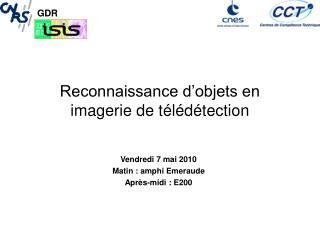 Reconnaissance d'objets en imagerie de télédétection
