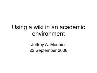 Using a wiki in an academic environment