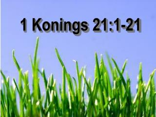 1 Konings 21:1-21