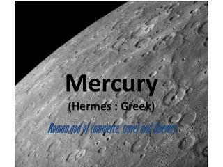 Mercury (Hermes : Greek)