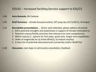 EOLSG – increased facilities/service support to ESS/CS