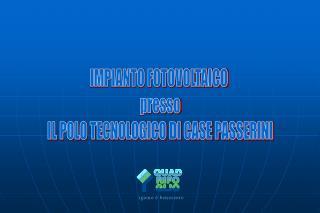 IMPIANTO FOTOVOLTAICO  presso IL POLO TECNOLOGICO DI CASE PASSERINI