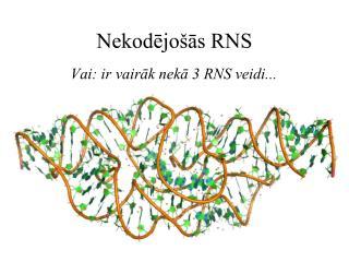 Nekodējošās RNS