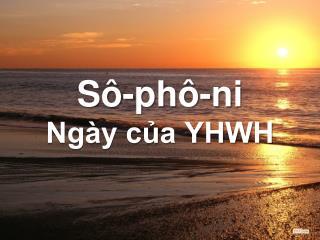 Sô-phô-ni Ngày của YHWH