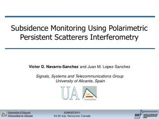 Subsidence Monitoring Using Polarimetric Persistent Scatterers Interferometry