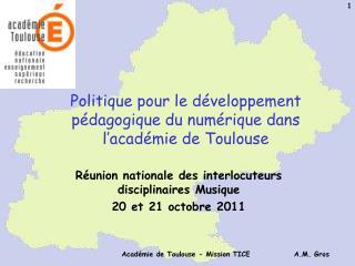 Politique pour le développement pédagogique du numérique dans l'académie de Toulouse