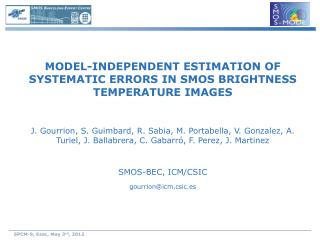 MODEL-INDEPENDENT ESTIMATION OF SYSTEMATIC ERRORS IN SMOS BRIGHTNESS TEMPERATURE IMAGES