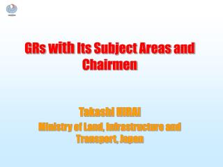GRs  with  Its Subject Areas and Chairmen