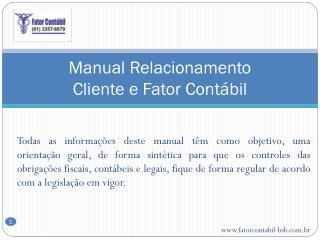 Manual Relacionamento Cliente e Fator Contábil