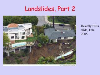Landslides, Part 2