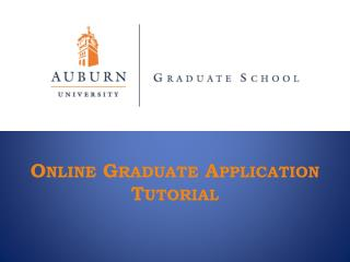 Online Graduate Application Tutorial