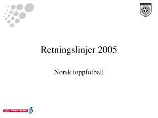 Retningslinjer 2005
