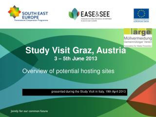 Study Visit Graz, Austria 3 – 5th June 2013