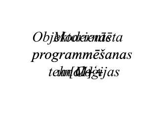 Modernās  programmēšanas  tehnoloģijas