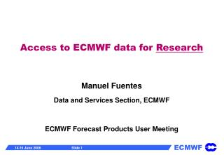 Access to ECMWF data for  Research