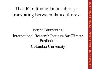 The IRI Climate Data Library: translating between data cultures