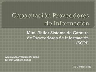 Capacitaci�n Proveedores de Informaci�n
