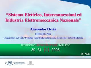 """""""Sistema Elettrico, Interconnessioni ed Industria Elettromeccanica Nazionale"""""""