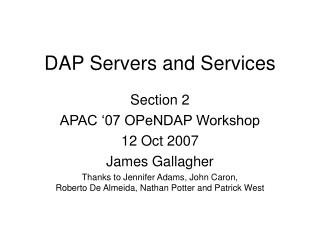 DAP Servers and Services