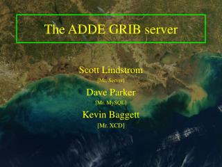 The ADDE GRIB server