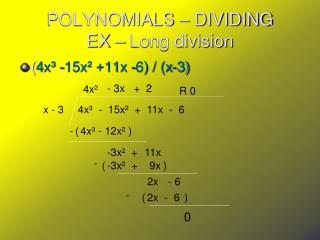 POLYNOMIALS – DIVIDING EX – Long division