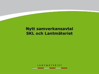 Nytt samverkansavtal SKL och Lantmäteriet