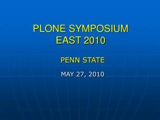 PLONE SYMPOSIUM  EAST 2010