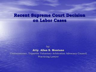 Recent Supreme Court Decision on Labor Cases