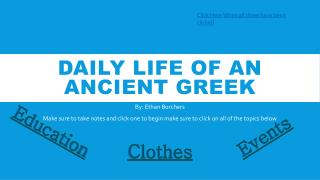 Daily life of an Ancient Greek