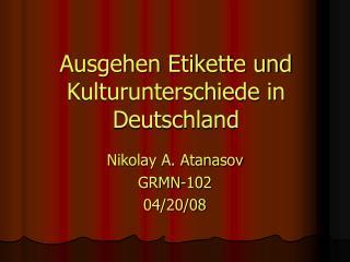 Ausgehen Etikette und Kulturunterschiede in Deutschland