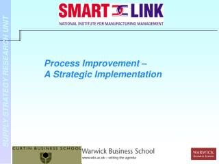 Process Improvement –  A Strategic Implementation