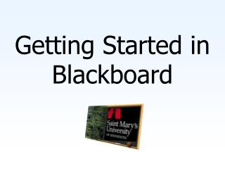 Getting Started in Blackboard