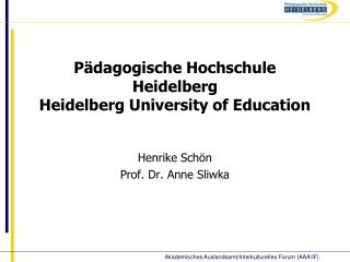 P�dagogische Hochschule Heidelberg Heidelberg University of Education