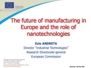 The future of manufacturing in Europe and the role of nanotechnologies